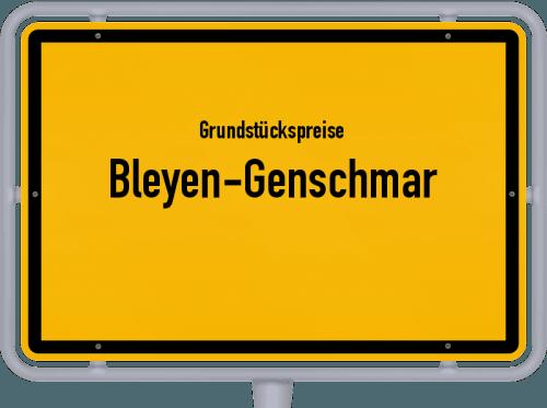 Grundstückspreise Bleyen-Genschmar 2021