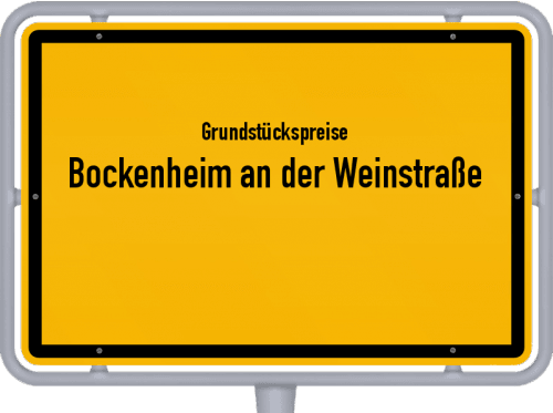 Grundstückspreise Bockenheim an der Weinstraße 2019