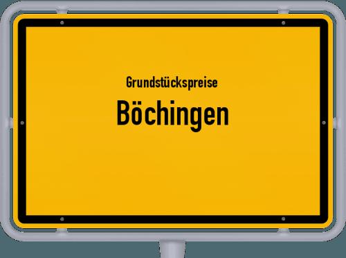 Grundstückspreise Böchingen 2019
