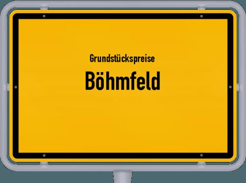 Grundstückspreise Böhmfeld 2019