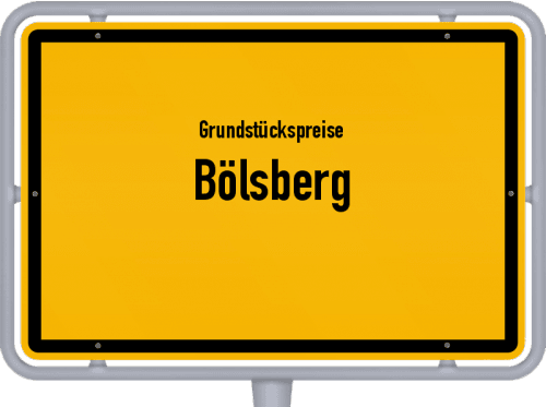 Grundstückspreise Bölsberg 2019