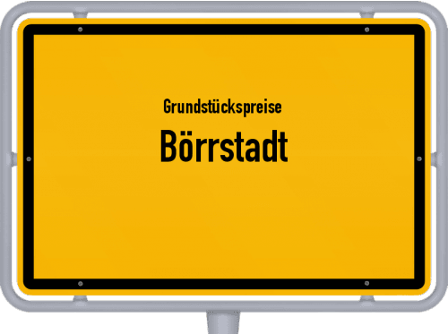 Grundstückspreise Börrstadt 2019