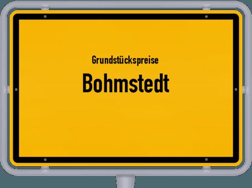 Grundstückspreise Bohmstedt 2021