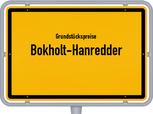 Grundstückspreise Bokholt-Hanredder 2021