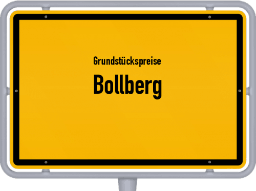 Grundstückspreise Bollberg 2019