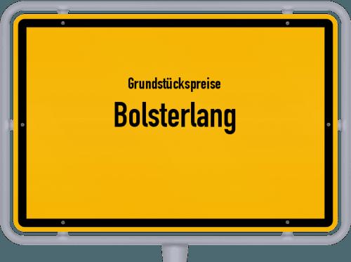 Grundstückspreise Bolsterlang 2019