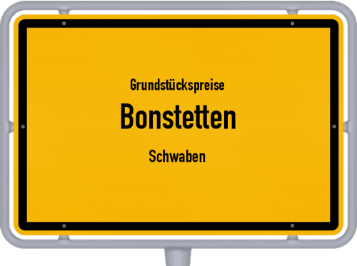 Grundstückspreise Bonstetten (Schwaben) 2019