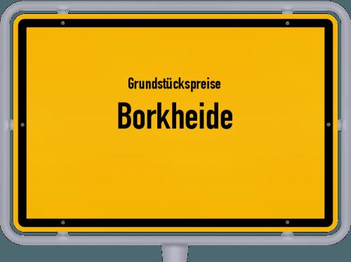 Grundstückspreise Borkheide 2021
