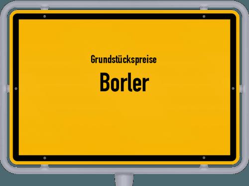 Grundstückspreise Borler 2019