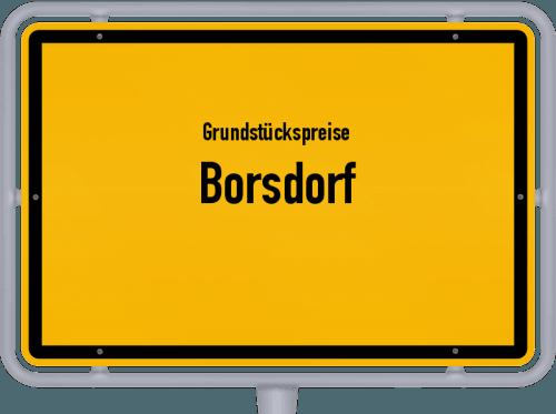 Grundstückspreise Borsdorf 2019