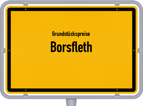 Grundstückspreise Borsfleth 2021