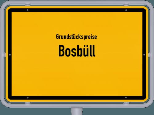 Grundstückspreise Bosbüll 2021