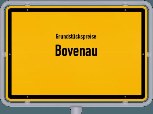 Grundstückspreise Bovenau 2021
