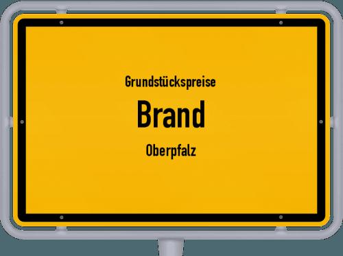 Grundstückspreise Brand (Oberpfalz) 2019