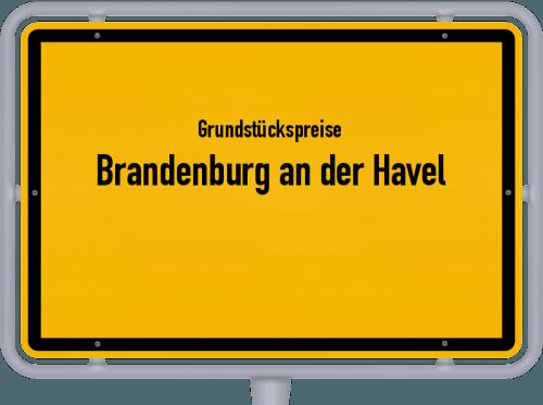 Grundstückspreise Brandenburg an der Havel 2019