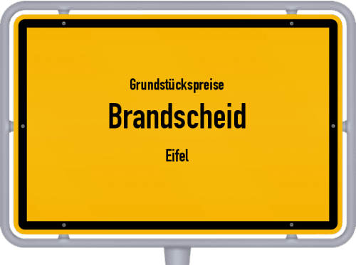 Grundstückspreise Brandscheid (Eifel) 2019