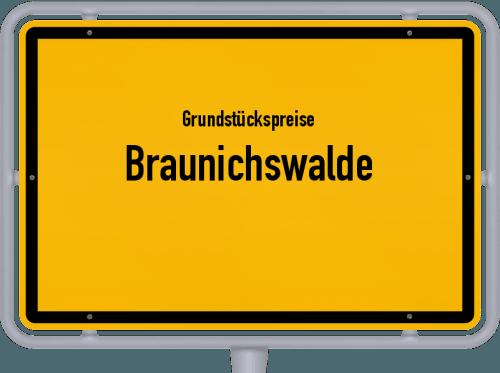 Grundstückspreise Braunichswalde 2019
