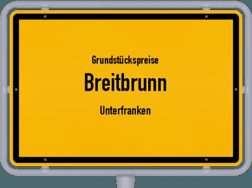Grundstückspreise Breitbrunn (Unterfranken) 2019