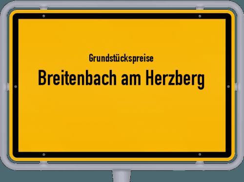 Grundstückspreise Breitenbach am Herzberg 2020