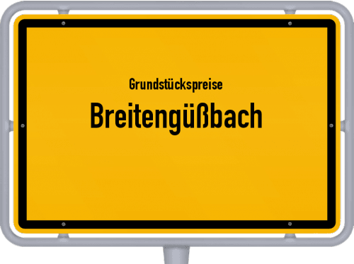 Grundstückspreise Breitengüßbach 2021