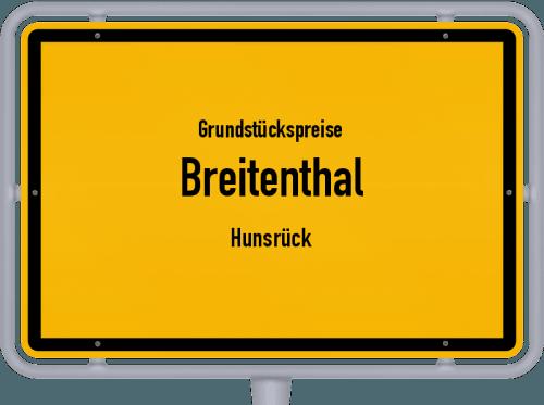 Grundstückspreise Breitenthal (Hunsrück) 2019