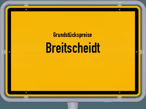 Grundstückspreise Breitscheidt 2019