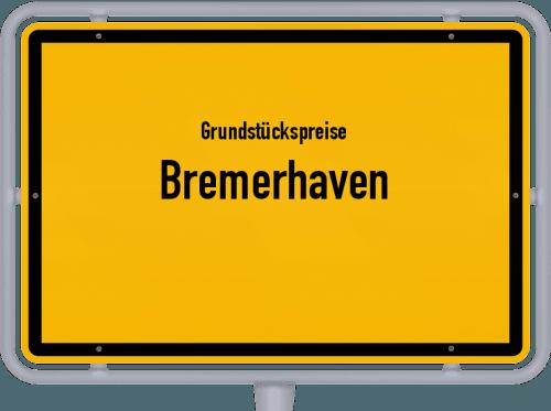 Grundstückspreise Bremerhaven 2021