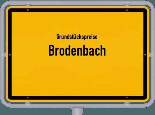 Grundstückspreise Brodenbach 2019