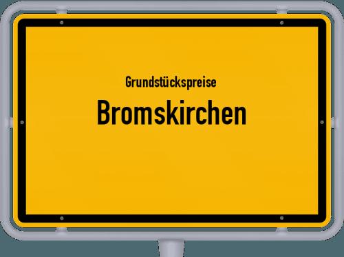 Grundstückspreise Bromskirchen 2018