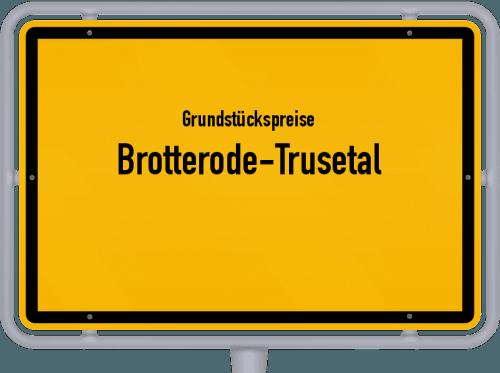 Grundstückspreise Brotterode-Trusetal 2019
