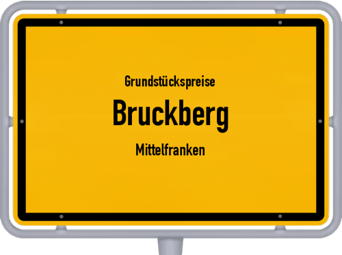 Grundstückspreise Bruckberg (Mittelfranken) 2019