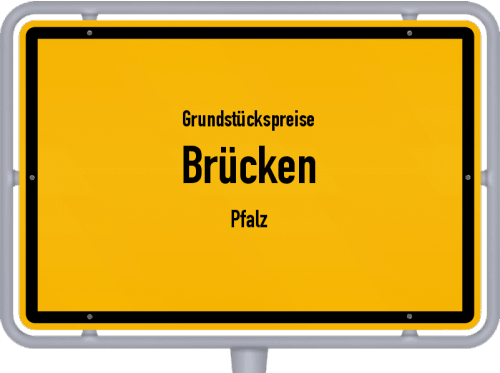 Grundstückspreise Brücken (Pfalz) 2019