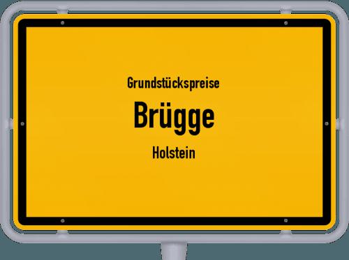 Grundstückspreise Brügge (Holstein) 2021