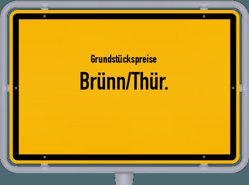 Grundstückspreise Brünn/Thür. 2019
