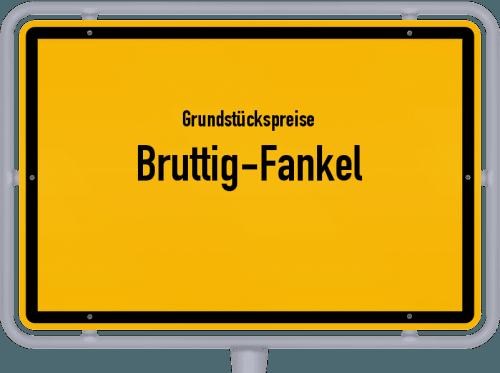 Grundstückspreise Bruttig-Fankel 2019