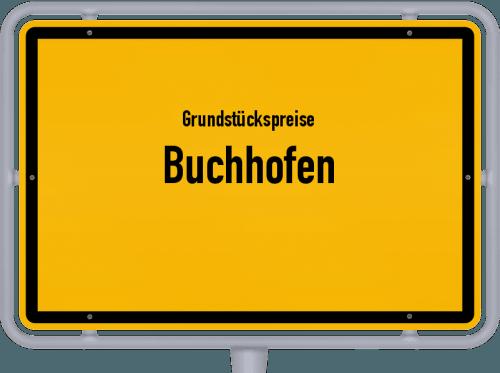 Grundstückspreise Buchhofen 2019
