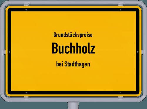Grundstückspreise Buchholz (bei Stadthagen) 2019