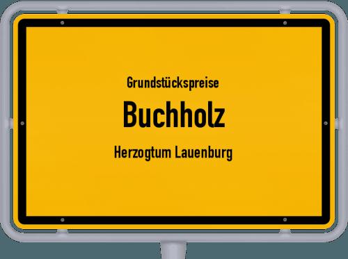 Grundstückspreise Buchholz (Herzogtum Lauenburg) 2021
