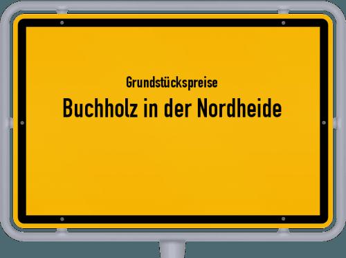 Grundstückspreise Buchholz in der Nordheide 2021