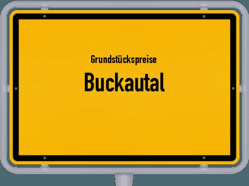 Grundstückspreise Buckautal 2021