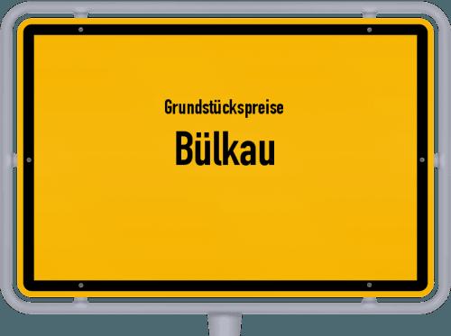 Grundstückspreise Bülkau 2021