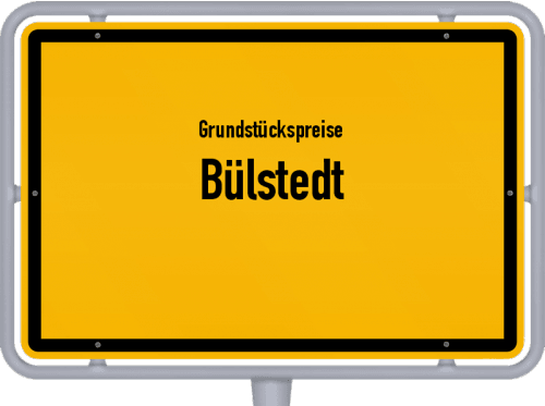 Grundstückspreise Bülstedt 2019