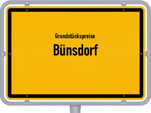 Grundstückspreise Bünsdorf 2021