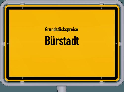 Grundstückspreise Bürstadt 2018