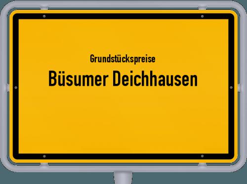 Grundstückspreise Büsumer Deichhausen 2021