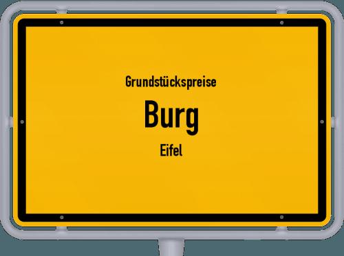 Grundstückspreise Burg (Eifel) 2019