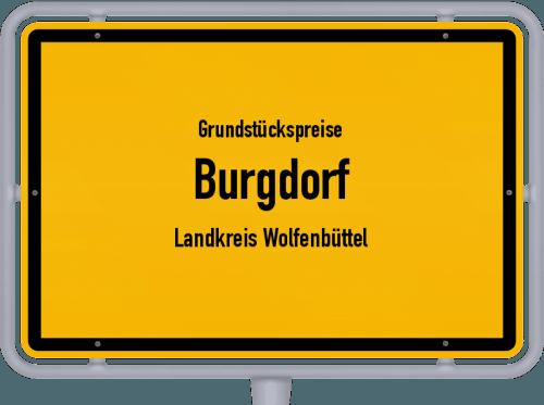 Grundstückspreise Burgdorf (Landkreis Wolfenbüttel) 2021