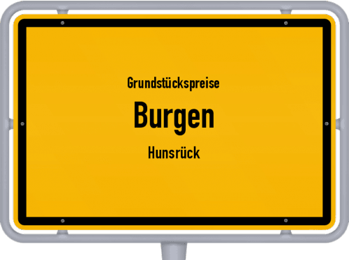 Grundstückspreise Burgen (Hunsrück) 2019