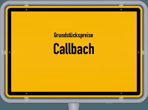 Grundstückspreise Callbach 2019