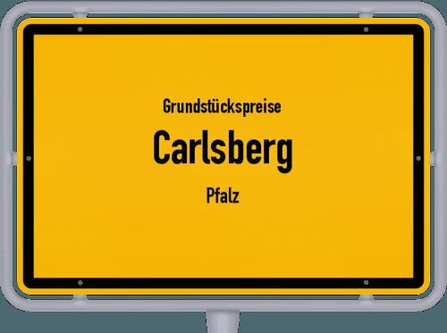 Grundstückspreise Carlsberg (Pfalz) 2019